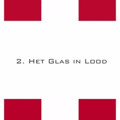 Afl. 2: Het Glas in Lood